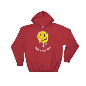 Have a Nice Trip - Psychedelic - Hooded Sweatshirt
