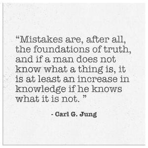 CG Jung Canvas Quote - Mistakes are the foundations of truth