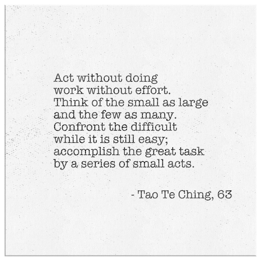 Accomplish the Great task - Tao Te Ching, 63 - Canvas