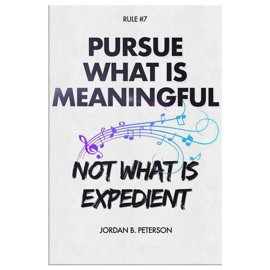 Pursue what is meaningful, Not what is expedient