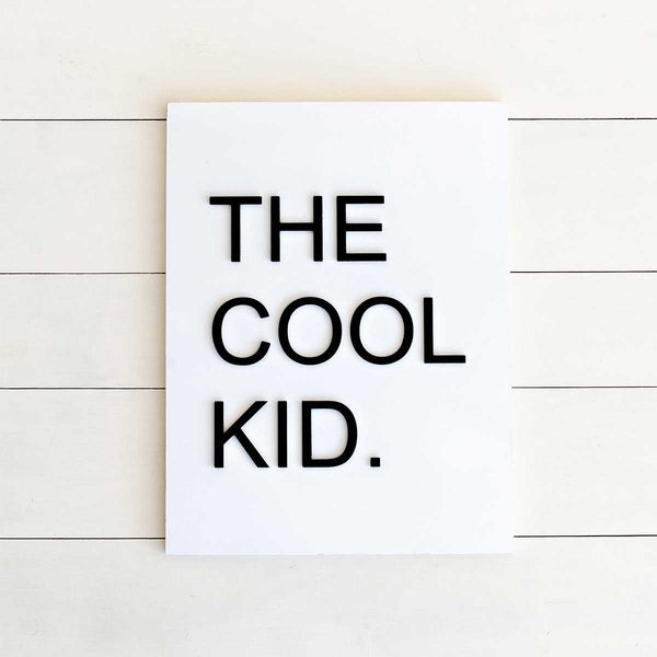 The Cool Kid. Wall Decor