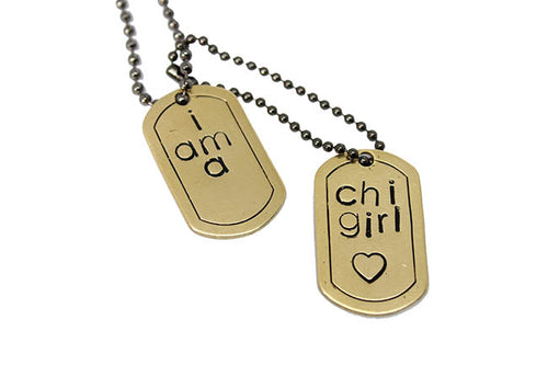 Handmade Dog Tags- I am a ChiGirl
