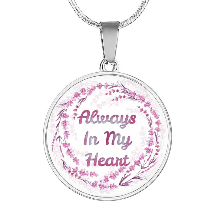 """Always In My Heart"" (White) - Necklace & Circle Pendant"