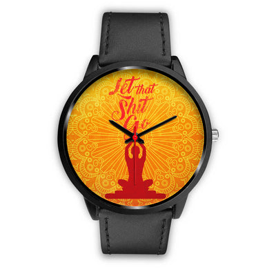 Let That Go Collectors Edition Black Fashion Watch