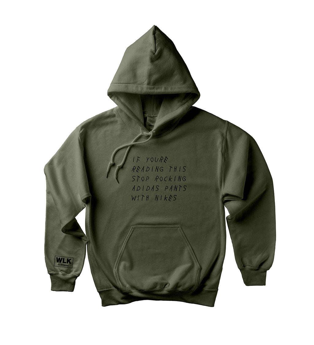 If You're Reading This Hoodie | Military Green