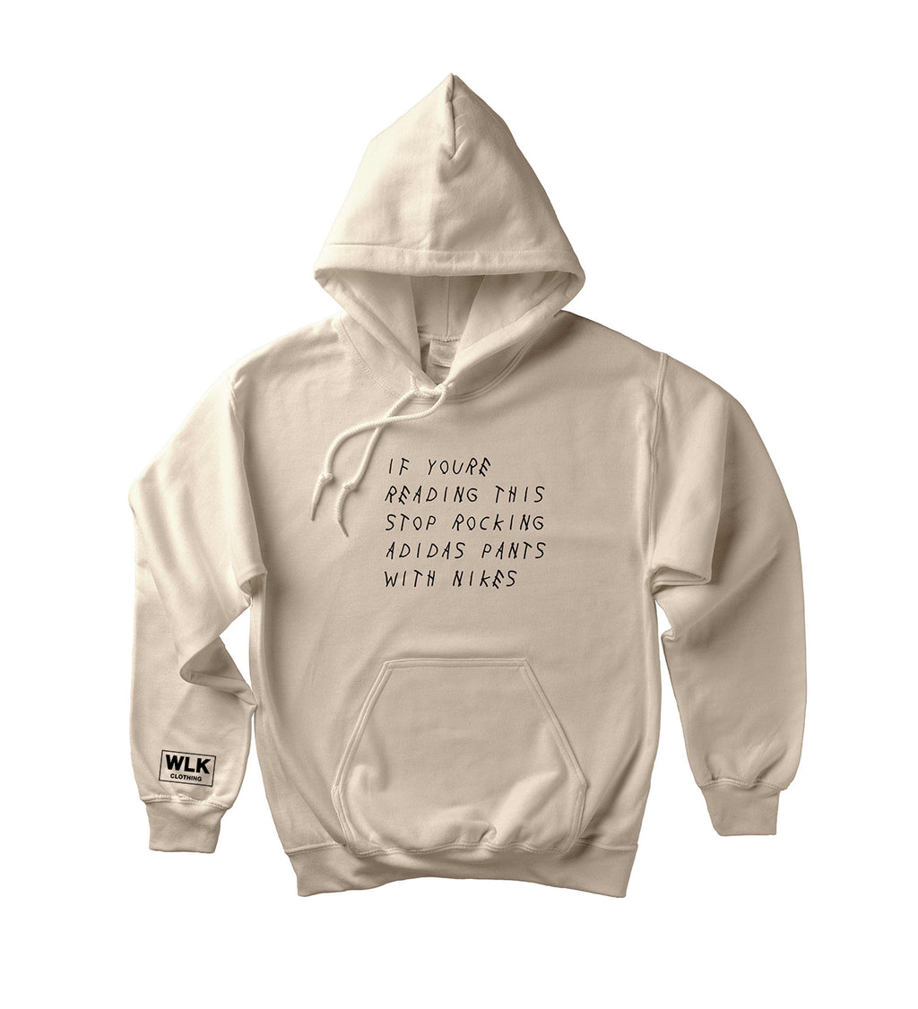 If You're Reading This Hoodie | Beige