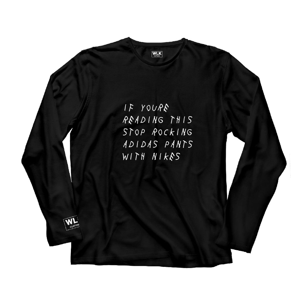 If You're Reading This Long Sleeve T-Shirt | Black