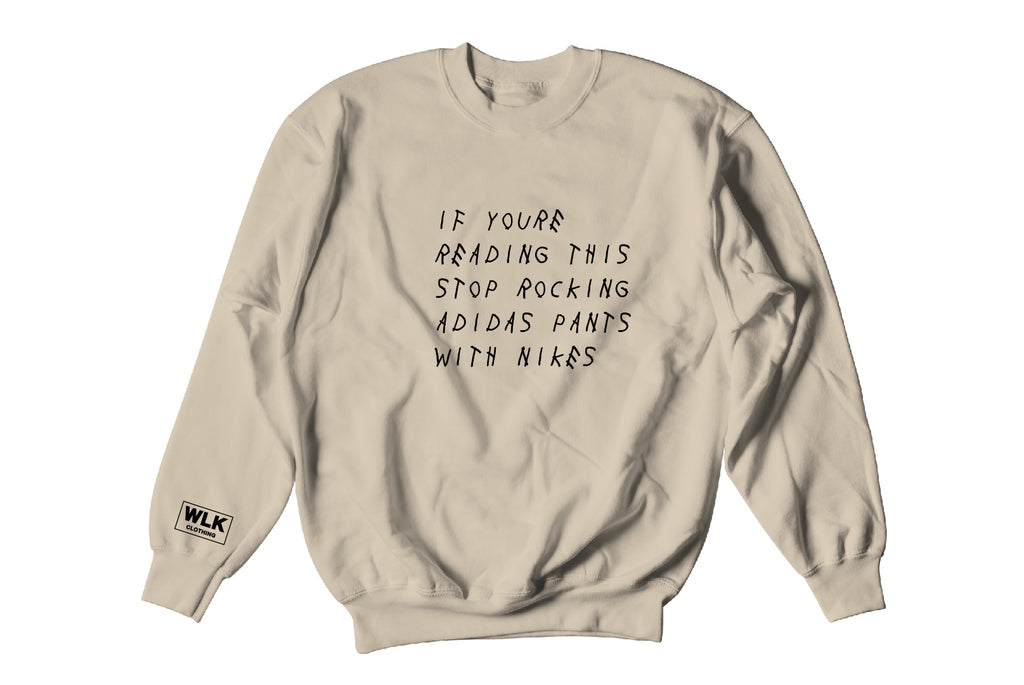 If You're Reading This Sweatshirt | Beige