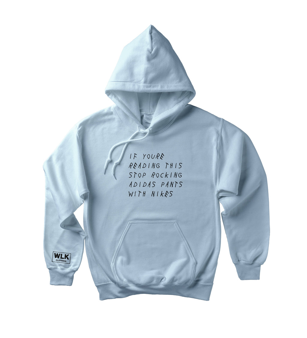 If You're Reading This Hoodie | Sky Blue