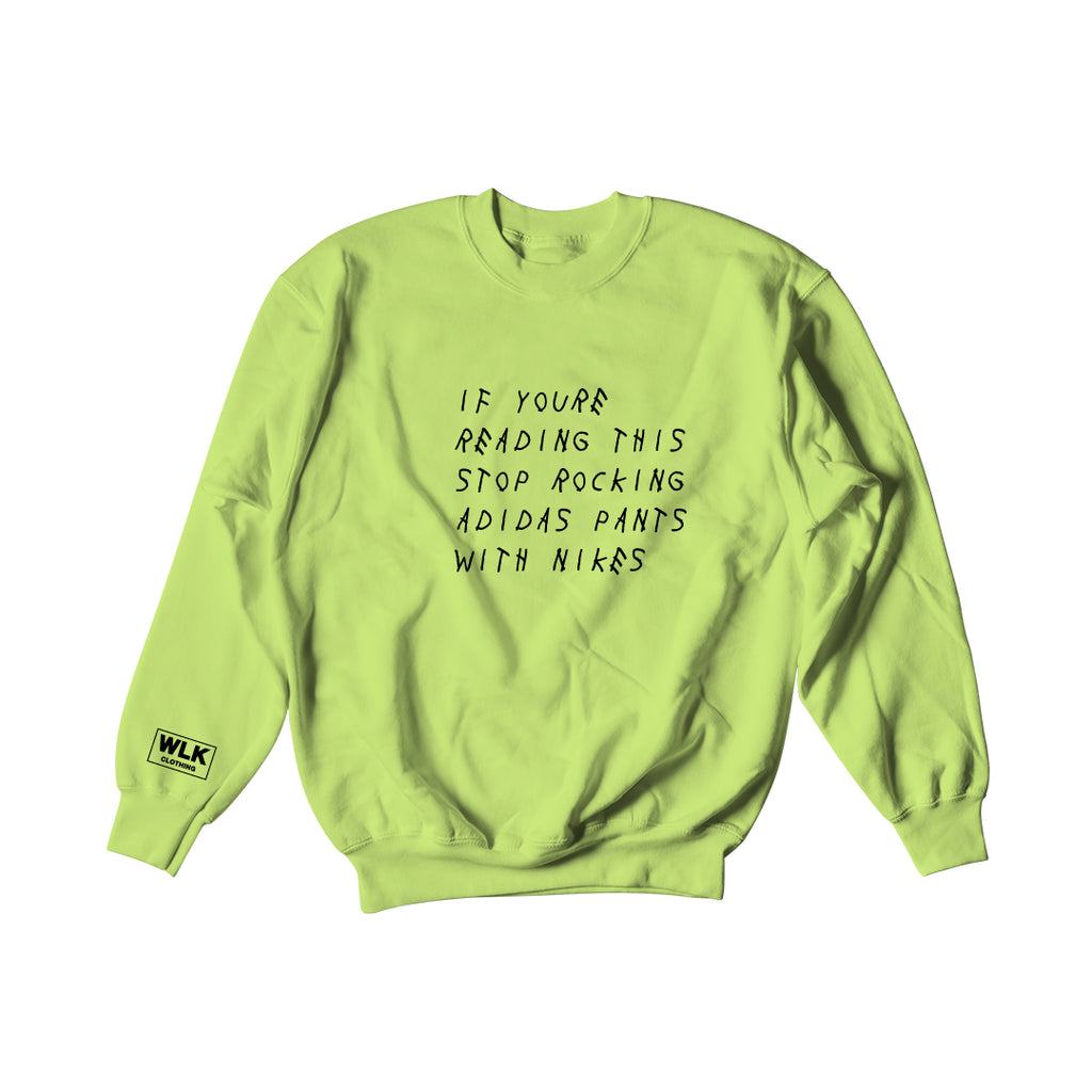If You're Reading This Sweatshirt | Frozen Green