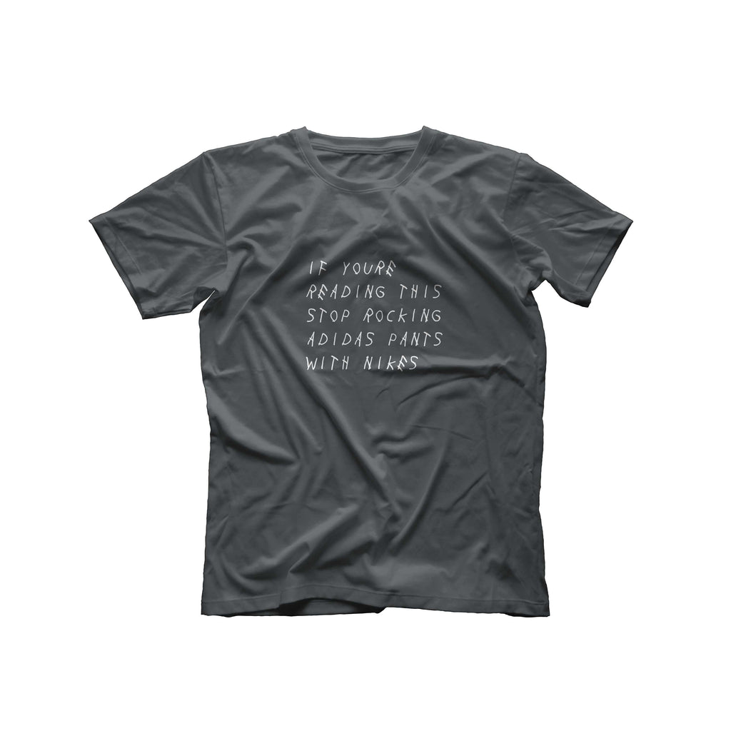 If You're Reading This T-Shirt | Charcoal