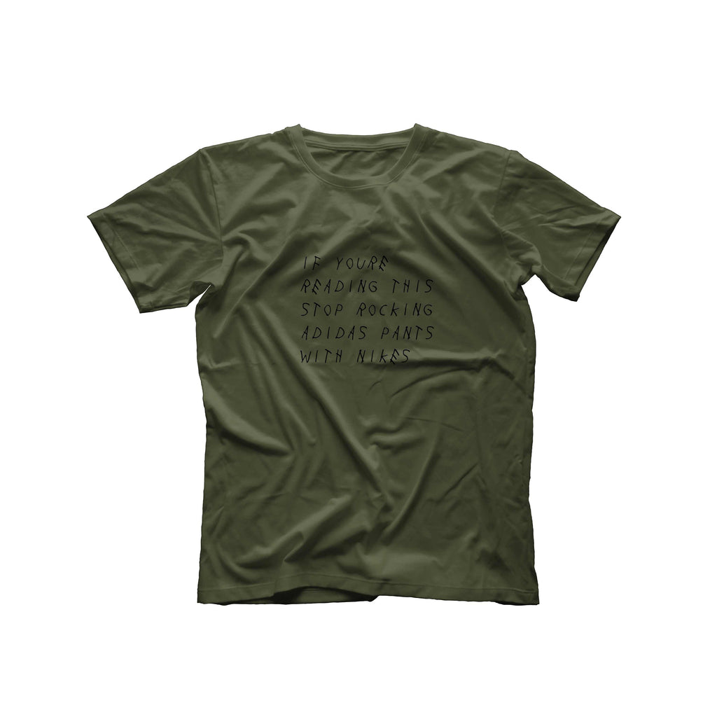 If You're Reading This T-Shirt | Military Green