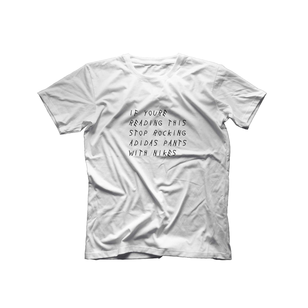 If You're Reading This T-Shirt | White