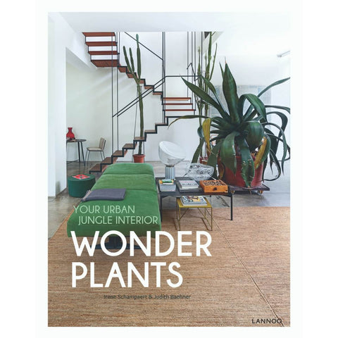 "Cover of ""Wonder plants: Your Urban Jungle interior"" by Irene Schampaert"