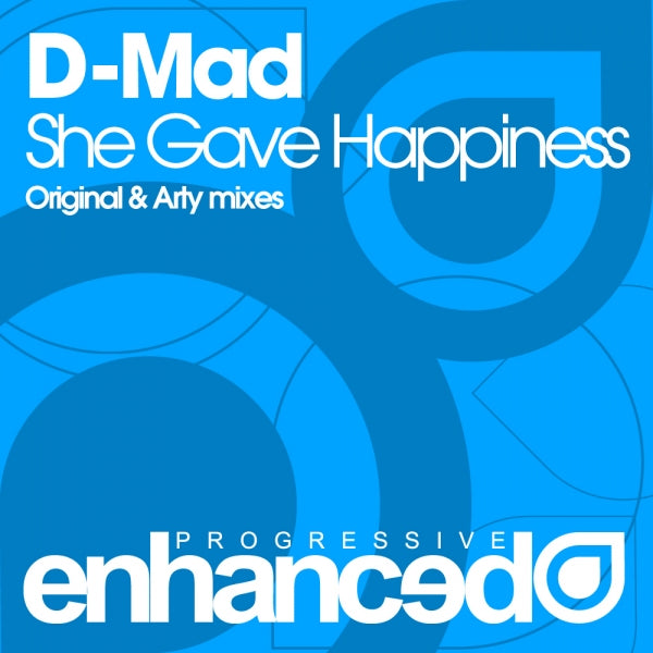 D-Mad - She Gave Happiness