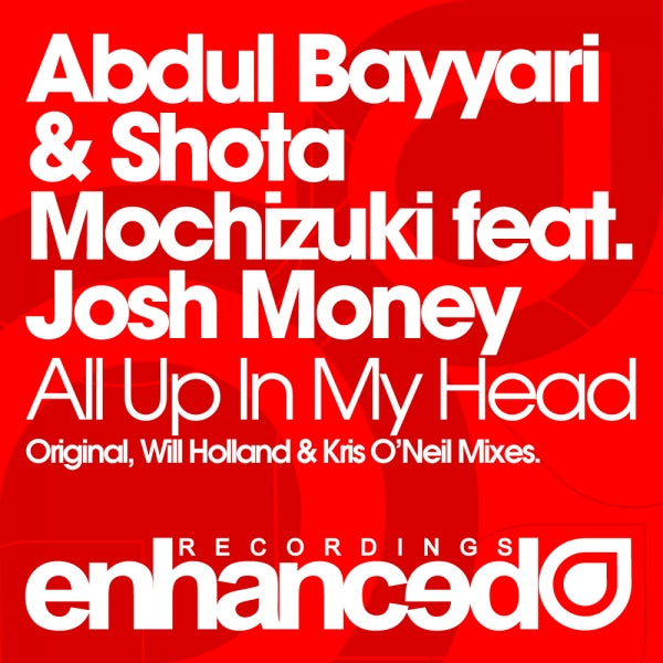 Abdul Bayyari & Shota Mochizuki feat. Josh Money - All Up In My Head