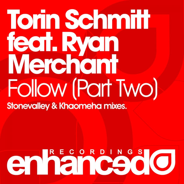 Torin Schmitt feat. Ryan Merchant - Follow (Part 2)