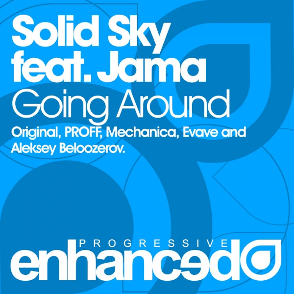Solid Sky feat. Jama - Going Around