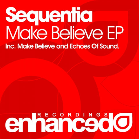 Sequentia - Make Believe EP