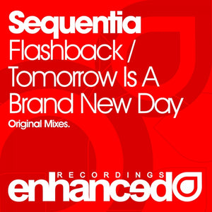 Sequentia - Flashback / Tomorrow Is A Brand New Day