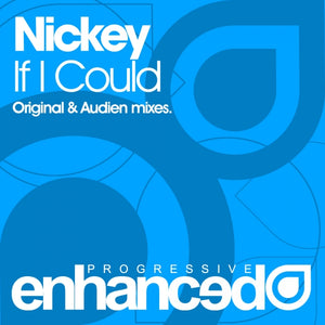 Nickey - If I Could