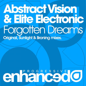 Abstract Vision & Elite Electronic - Forgotten Dreams