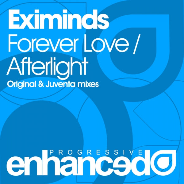 Eximinds - Forever Love / Afterlight