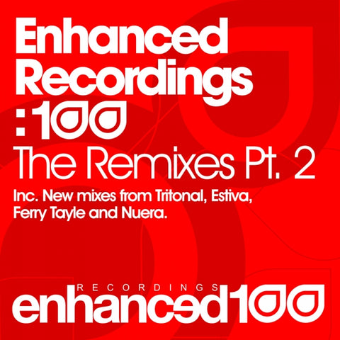 Enhanced Recordings: 100 - The Remixes Pt. 2