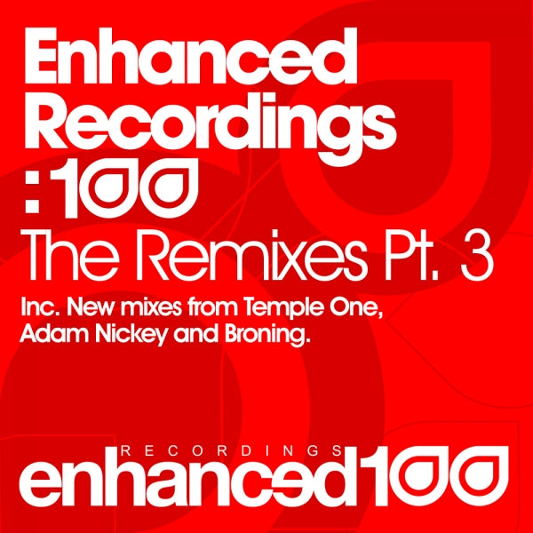 Enhanced Recordings: 100 - The Remixes Pt. 3