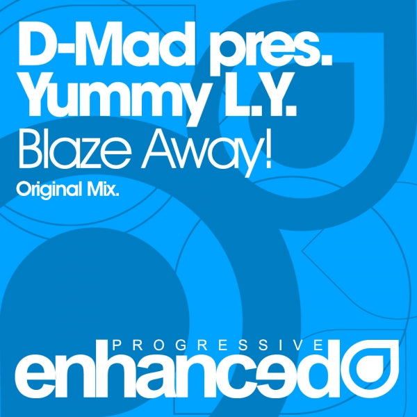 D-Mad pres. Yummy L.Y. - Blaze Away!
