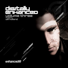 Digitally Enhanced Volume Three, mixed by Will Holland (Signed)