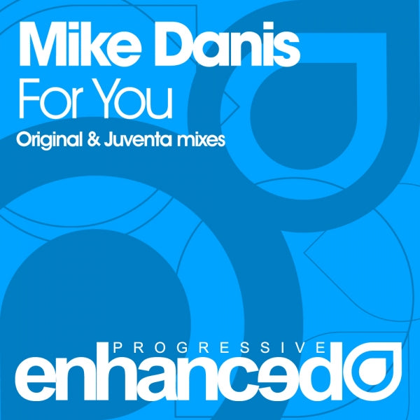 Mike Danis - For You