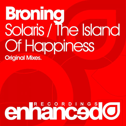 Broning - Solaris / The Island Of Happiness