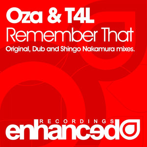 Oza & T4L - Remember That