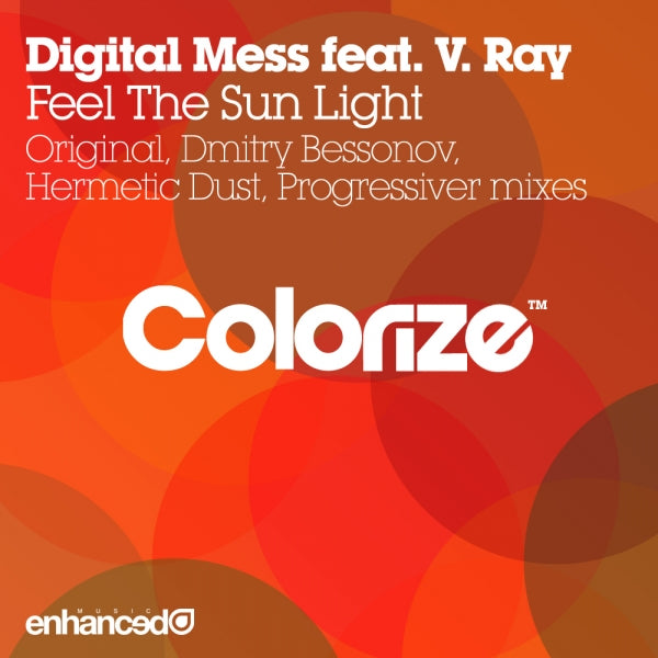 Digital Mess feat. V. Ray - Feel The Sun Light