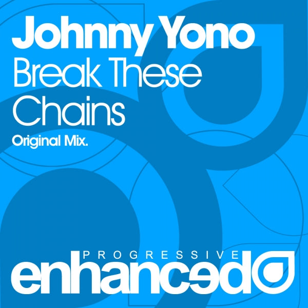 Johnny Yono - Break These Chains