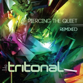 Tritonal - Piercing The Quiet: Remixed
