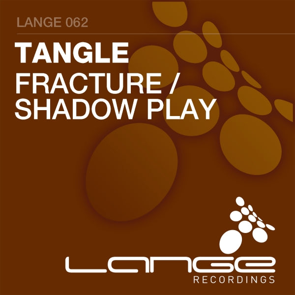 Tangle - Fracture / Shadow Play