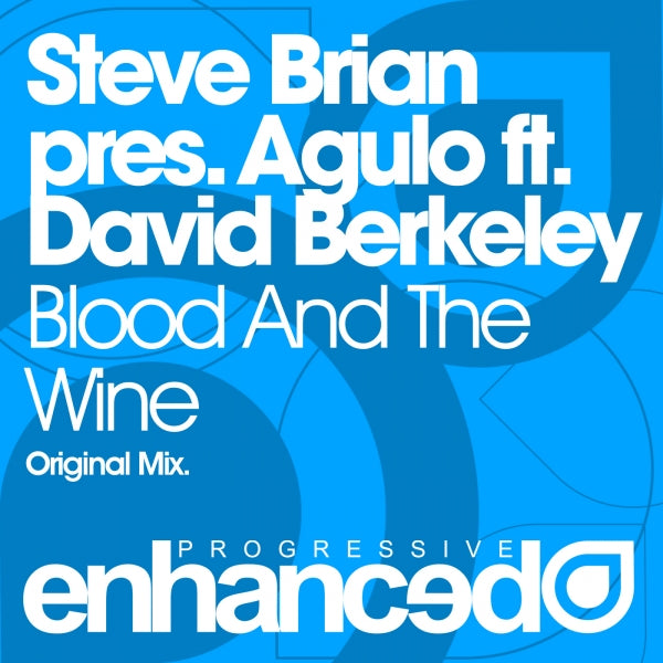 Steve Brian pres. Agulo feat. David Berkeley - Blood And The Wine