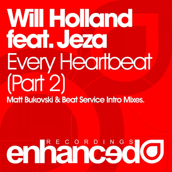 Will Holland feat. Jeza - Every Heartbeat (Part Two)