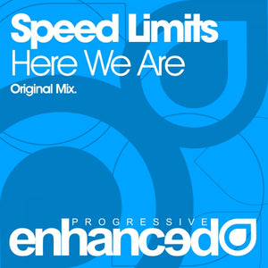 Speed Limits - Here We Are
