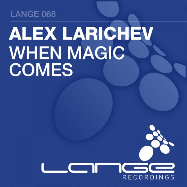 Alex Larichev - When Magic Comes