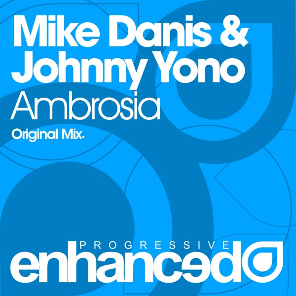 Mike Danis & Johnny Yono - Ambrosia