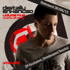 Digitally Enhanced Volume Five, mixed by Will Holland