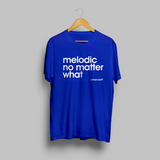 'Melodic No Matter What' T-shirt - Blue