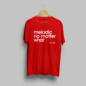 'Melodic No Matter What' T-shirt - Red