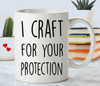 Funny craft mug. Crafting mug gift.