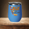 Fall is my favorite color. Autumn color gift. October Stemless Wine Tumbler