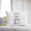 Peanuts Friends Pillowcase. You're my sweet Babboo