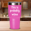 Customize your favorite beverage tumbler. Funny Birthday Gift. Humorous Gift.